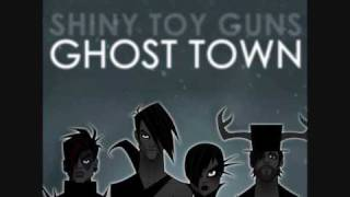 Shiny Toy Guns - Ghost Town