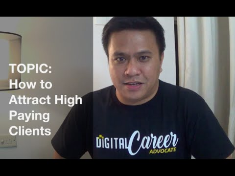 How to Attract High Paying Clients Online - Digital Career Tips & Tricks