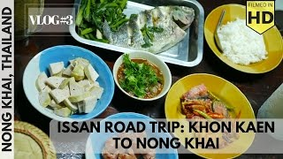 VL3: Road Tripping from Khon Kaen, Thailand to Grandmas House in Nong Khai