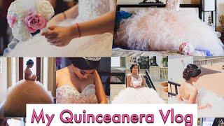 My Quinceanera Vlog
