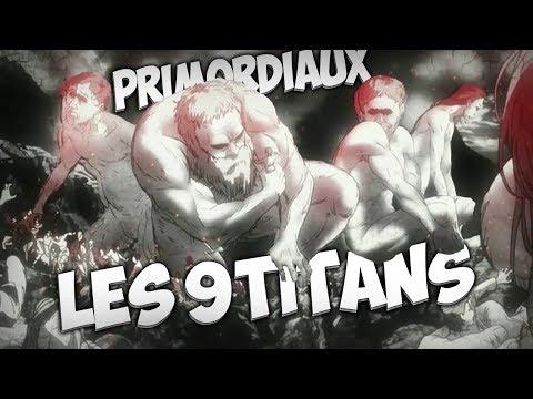 shingeki no kyojin : Les  9 TITANS PRIMORDIAUX et leurs POSSESSEURS! ( GROS Spoiler manga)