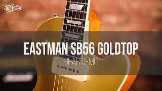 Eastman SB56 Goldtop Vintage Nitro gear demo