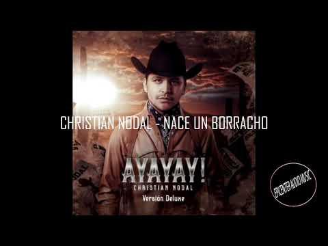Christian Nodal – Nace un Borracho EPICENTER