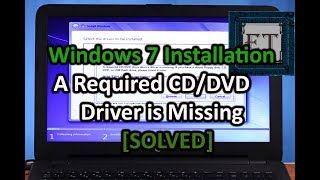 [SOLVED] USB Windows 7 Installation | A Required CD-DVD Drive Device Driver is Missing