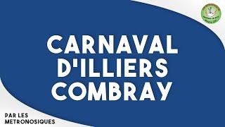 CARNAVAL D'ILLIERS-COMBRAY | Les Métronosiques