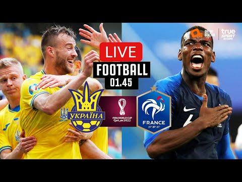 🔴 LIVE FOOTBALL : ยูเครน 1-1 ฝรั่งเศส ฟุตบอลโลก 2022 รอบคัดเลือก โซนยุโรป พากย์ไทย 4-9-64