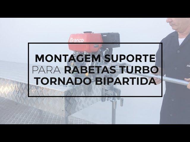 110 - Montagem do Suporte/Cavalete Para Rabetas Turbo Tornado Bipartida
