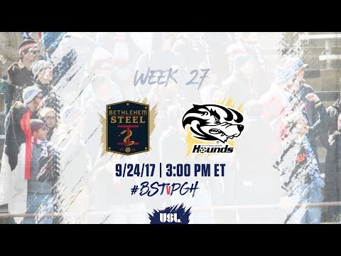 USL LIVE - Bethlehem Steel FC vs Pittsburgh Riverhounds 9/24/17