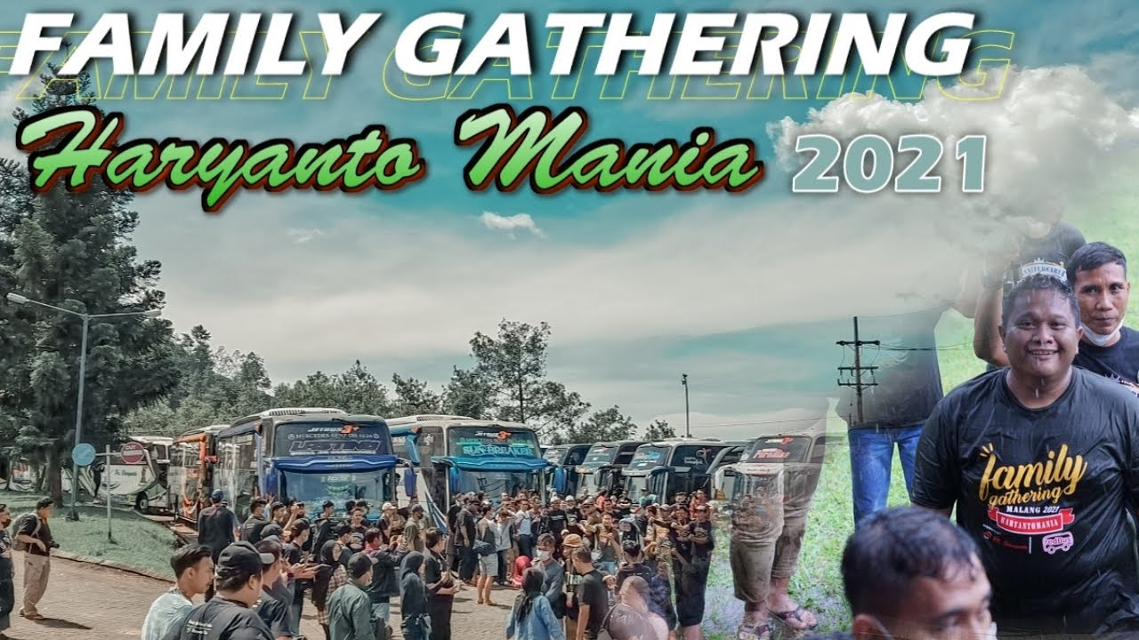 FAMILY GATHERING HARYANTO MANIA 2021 MALANG