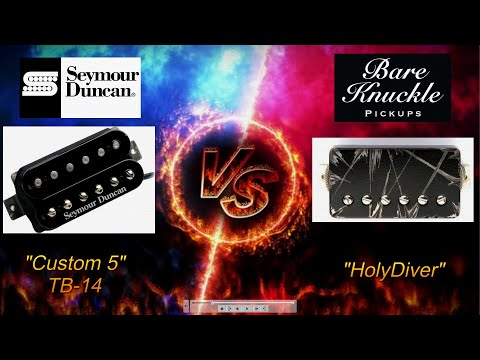 SEYMOUR DUNCAN Custom 5 TB-14  vs  BARE KNUCKLE Holydiver