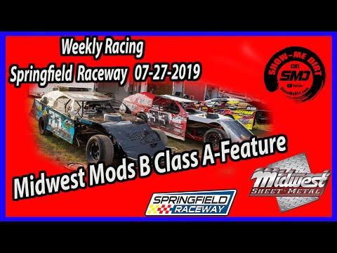S03 E368 Midwest Modifieds B-Class A-Main - Springfield Raceway 7-27-2019 #DirtTrackRacing