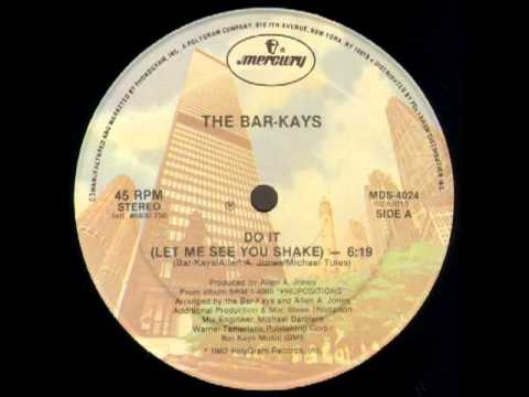 BarKays Do It Let Me See You Shake 12''