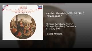 "Handel: Messiah / Part 2 - 42. Chorus: ""Hallelujah"""