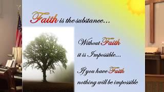 Faith is the Substance, July 8, 2018 thumbnail