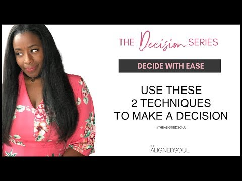 2 Ways to Easily Make a Hard Decision Video 3 of 5