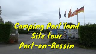 CAMPING PORT'LAND, Port-en-Bessin, Normandy France - Holiday to France Aug 2018