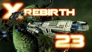 X Rebirth - Let's Play Folge 23 - Stationsbug [Deutsch German][HD]