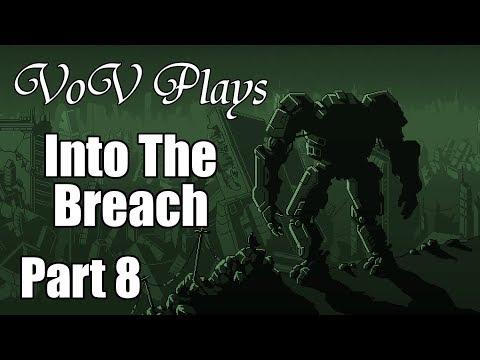 Buckling Under Pressure - VoV Plays Into The Breach - Steel Judoka - Part 8