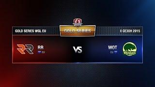Wombats vs RR Match 2 WGL EU Season ll 2015-2016. Gold Series Week 7
