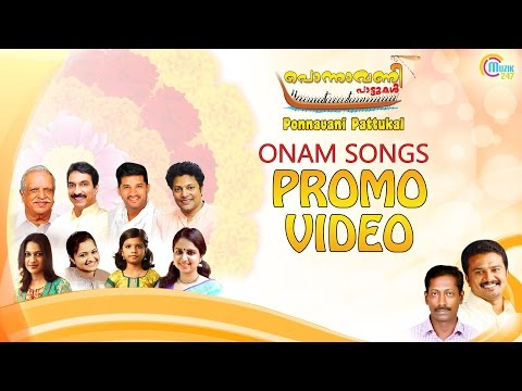 Ponnavani Pattukal | Onam Songs Album | Promo Video | P.Jayachandran, Unni Menon, Vijay Yesudas