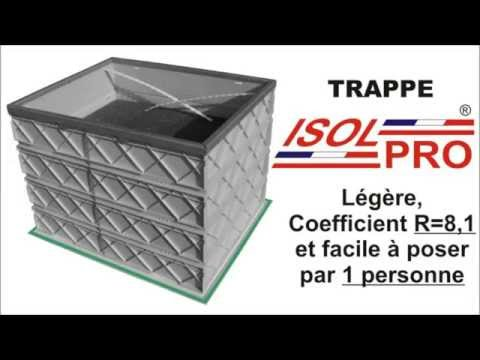 Trappe de comble isolpro youtube - Porte acces vide sanitaire ...