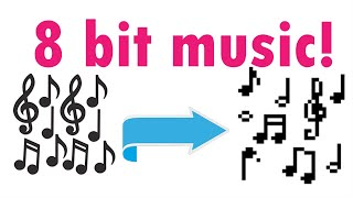 How to turn music into 8-bit