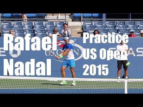 Rafael Nadal Practice - US Open 2015