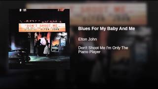Blues For My Baby And Me