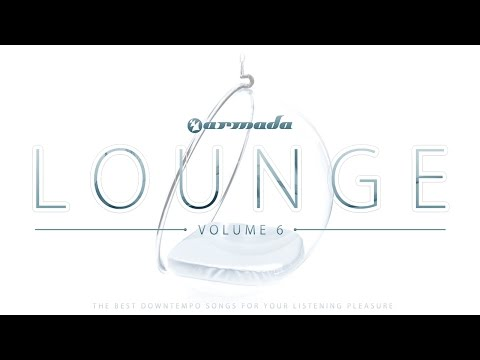 Armada Lounge, Vol. 6 [OUT NOW!]