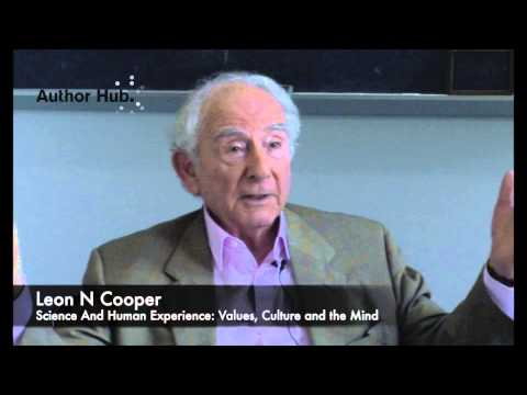 Leon Cooper, author of Science and Human Experience, on funding for science