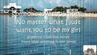 someone loves you honey