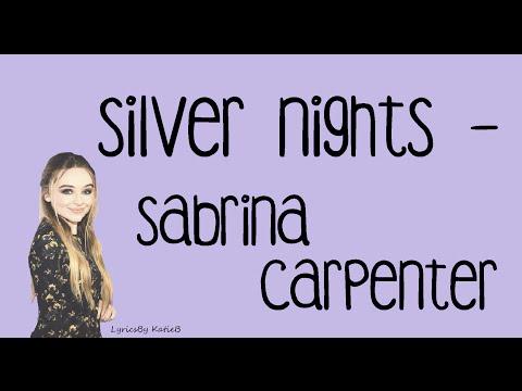 Silver Nights (With Lyrics) - Sabrina Carpenter