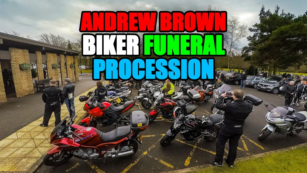 Andrew Brown Biker Funeral Procession 8/03/2017 - YouTube