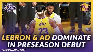 Lakers Nation Podcasts: Lakers Dominate In Preseason Debut