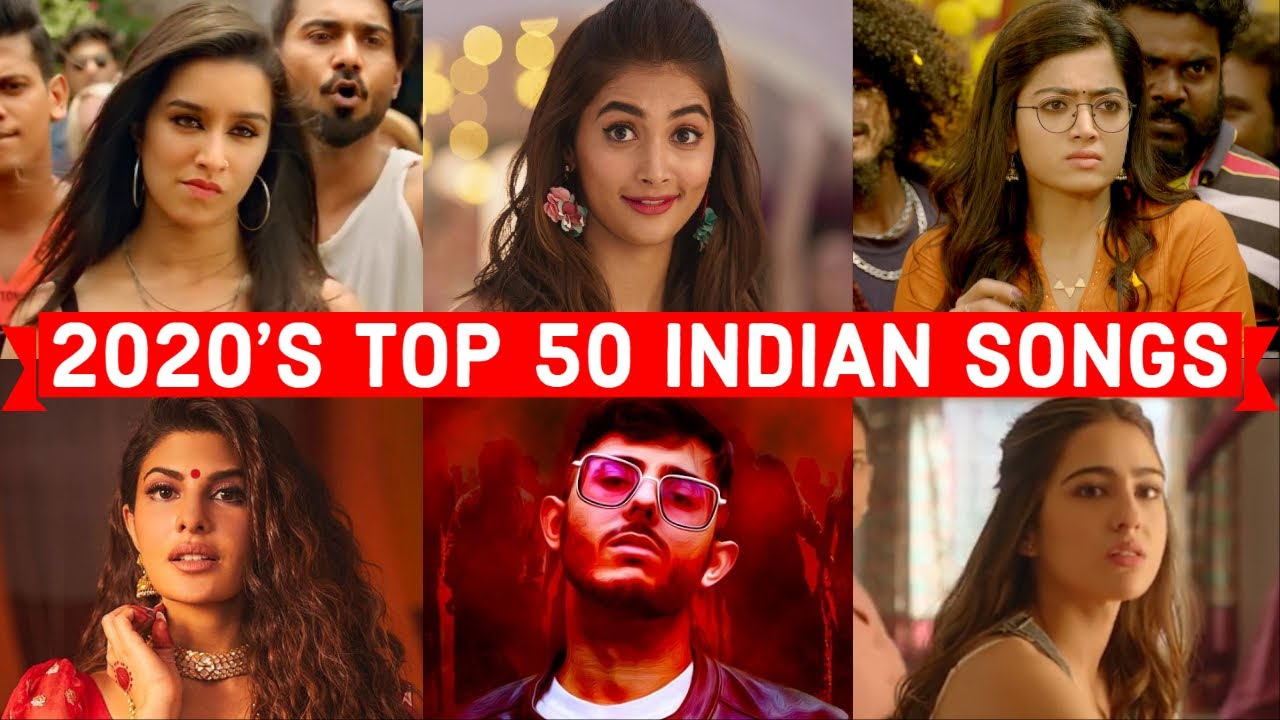 2020 S Most Viewed Indian Bollywood Songs On Youtube Top 50 Indian Songs Of 2020 Youtube