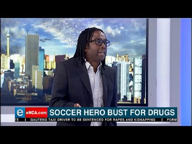 Soccer hero bust for drugs