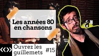 France Gall, Berger, Balavoine : les années 80 en chansons, par Usul