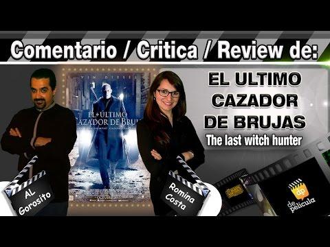 EL ULTIMO CAZADOR DE BRUJAS / The last witch hunter - comentario / review / critica de la pelicula