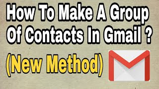How to create a group in gmail contacts 2020 | create a group in gmail (New method)