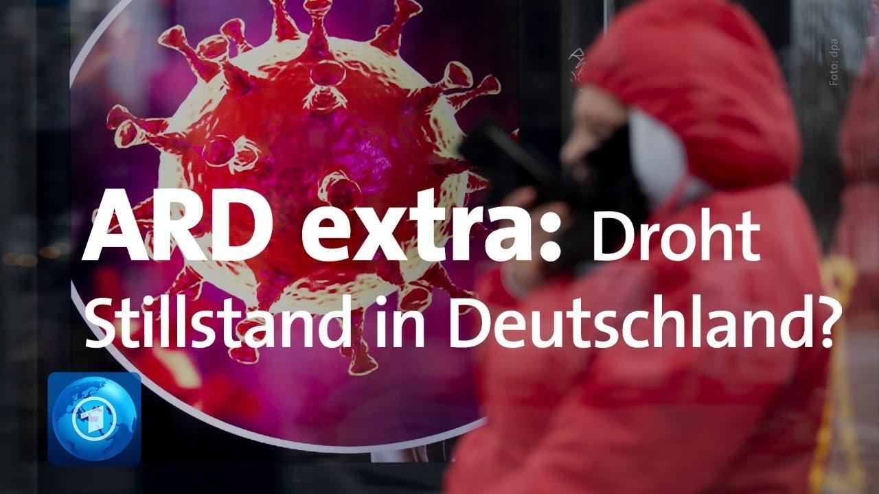 ARD extra: Corona – droht Stillstand in Deutschland?