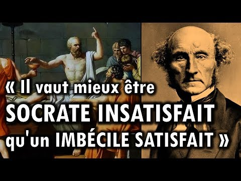 « Il vaut mieux être Socrate insatisfait qu'un imbécile satisfait » John Stuart Mill | Dixit 2
