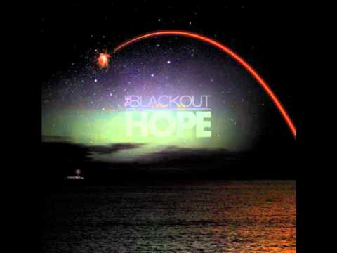 the blackout - you're not alone HOPE