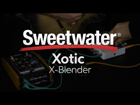 Xotic X-Blender Effects Loop Pedal with Daniel Fisher