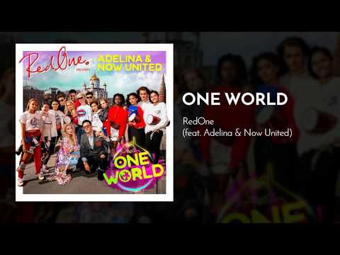 RedOne - One World (feat. Adelina & Now United) [BeIN Sports Official 2018 World Cup Song]