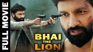 Bhai The Lion (2017) Full Hindi Dubbed Movie | Anushka Shetty | Gopichand