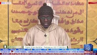 LIVE   Emission Serigne Touba ak....   Thème: Al-Isra Wal-Mi'raj