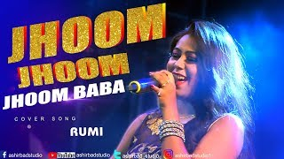 jhoom-jhoom-jhoom-baba---kasam-paida-karne-wale-ki-mithun-salma-agha-cover-by-rumi
