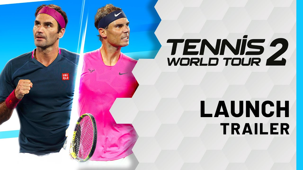 Tennis World Tour 2 - Launch Trailer