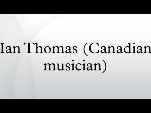 Ian Thomas (Canadian musician)