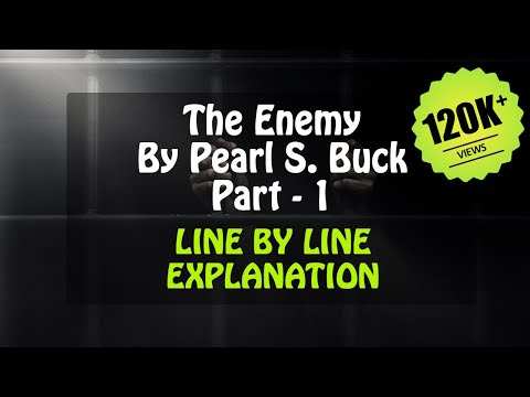 The Enemy Line by Line Part - 1 in Hindi By Pearl S Buck  Vistas  Class 12 CBSE